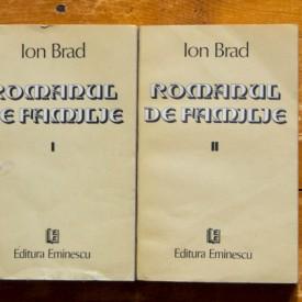 Ion Brad - Romanul de familie (2 vol.)