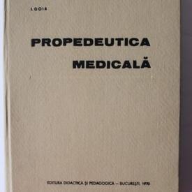 Ion Goia - Propedeutica medicala (editie hardcover)