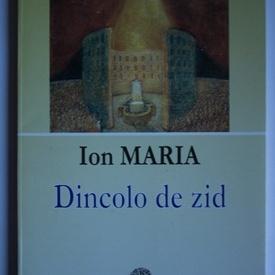 Ion Maria - Dincolo de zid (cu autograf)