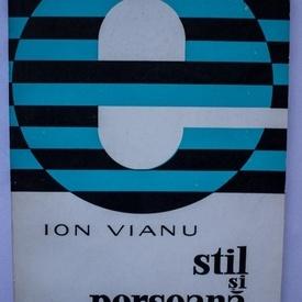 Ion Vianu - Stil si persoana