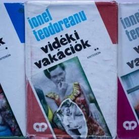 Ionel Teodoreanu - Videki vakaciok (3 vol., editie hardcover)