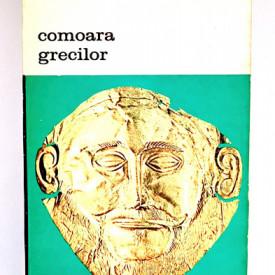 Irving Stone - Comoara grecilor. Sophia si Heinrich Schliemann