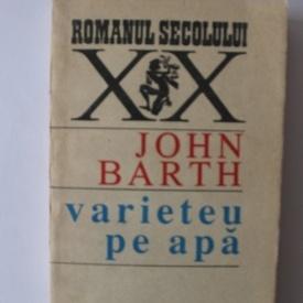 John Barth - Varieteu pe apa