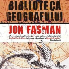 Jon Fasman - Biblioteca geografului