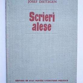 Josef Dietzgen - Scrieri alese (editie hardcover)