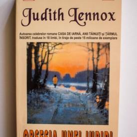Judith Lennox - Obsesia unei iubiri