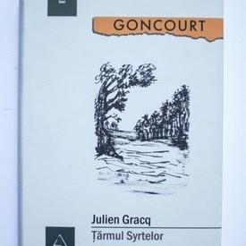 Julien Gracq - Tarmul Syrtelor (editie hardcover)