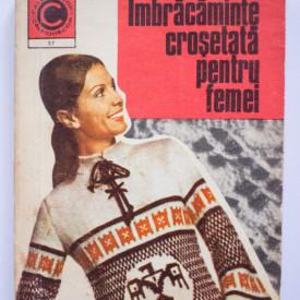 Kehaia Ciresica, Serafim Venera - Imbracaminte crosetata pentru femei