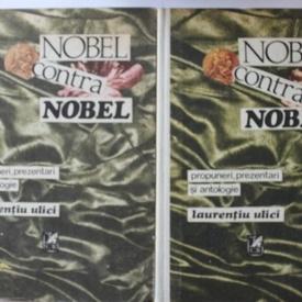 Laurentiu Ulici - Nobel contra Nobel (2 vol., editie hardcover)