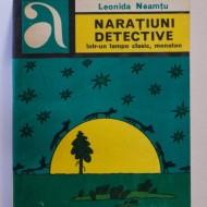 Leonida Neamtu - Naratiuni detective intr-un tempo clasic, monoton