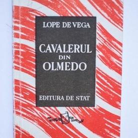 Lope de Vega - Cavalerul din Olmedo