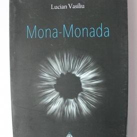 Lucian Vasiliu - Mona-Monada