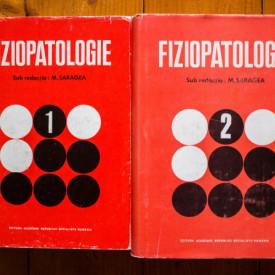 M. Saragea (coord.) - Fiziopatologie (2 vol., editie hardcover)