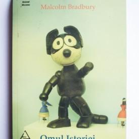 Malcolm Bradbury - Omul Istoriei