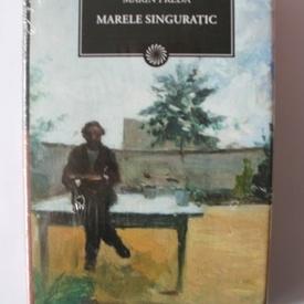 Marin Preda - Marele singuratic (editie hardcover)