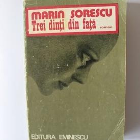 Marin Sorescu - Trei dinti din fata