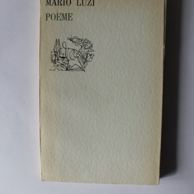 Mario Luzi - Poeme (editie bilingva, romano-italiana)