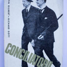 Martin Gilbert, Richard Gott - Conciliatorii