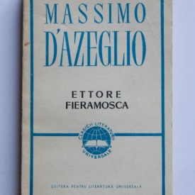 Massimo D`Azeglio - Ettore Fieramosca