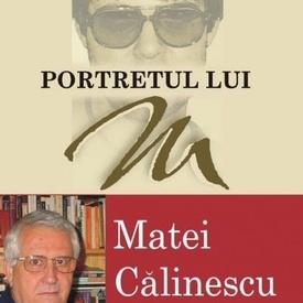 Matei Calinescu - Mortretul lui M