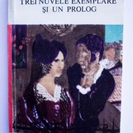 Miguel de Unamuno - Trei nuvele exemplare si un prolog