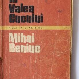 Mihai Beniuc - In Valea Cucului (cu autograf)