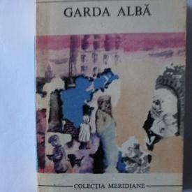 Mihail Bulgakov - Garda alba