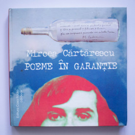 Mircea Cartarescu - Poeme in garantie (editie hardcover)