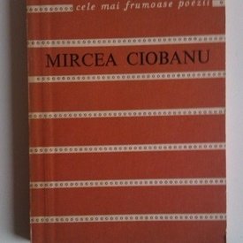 Mircea Ciobanu - Marele scrib. Cele mai frumoase poezii