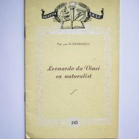 N. Gavrilescu - Leonardo da Vinci ca naturalist (1452-1519)