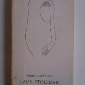Nichita Stanescu - Laus Ptolemaei (editie princeps)