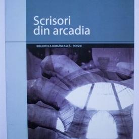 Octavian Soviany - Scrisori din arcadia