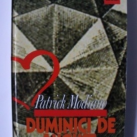 Patrick Modiano - Duminici de august