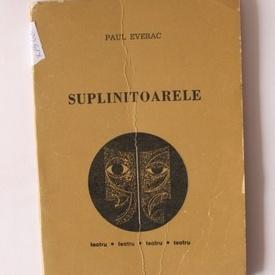 Paul Everac - Suplinitoarele
