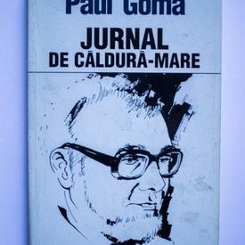 Paul Goma - Jurnal de caldura-mare