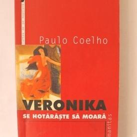 Paulo Coelho - Veronika se hotaraste sa moara