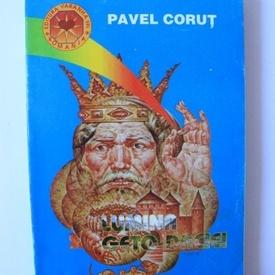 Pavel Corut - Lumina Geto-Daciei