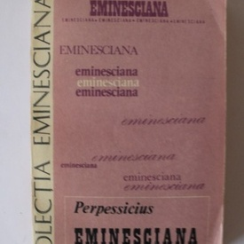 Perpessicius - Eminesciana