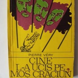 Pierre Very - Cine l-a ucis pe Mos Craciun?