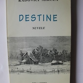 Radovici Mircea - Destine