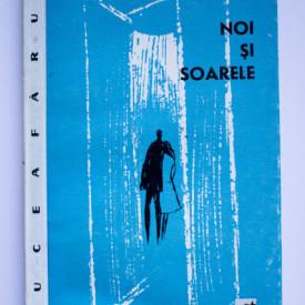 Radu Carneci - Noi si soarele (volum de debut)