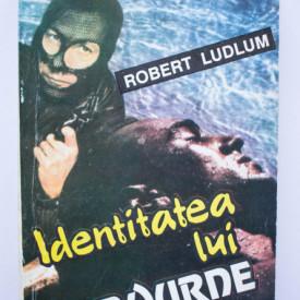 Robert Ludlum - Identitatea lui Bourne