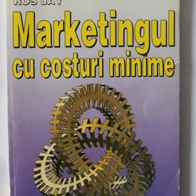 Ros Jay - Marketingul cu costuri minime