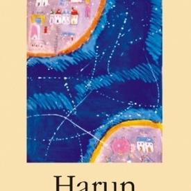 Salman Rushdie - Harun si Marea de Povesti