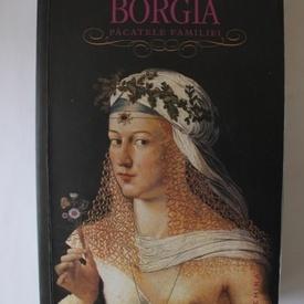 Sarah Bower - Borgia. Pacatele familiei