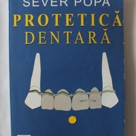 Sever Popa - Protetica dentara