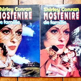 Shirley Conran - Mostenire de familie (2 vol.)