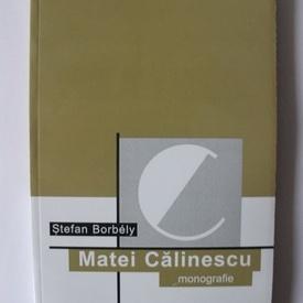 Stefan Borbely - Matei Calinescu (monografie)
