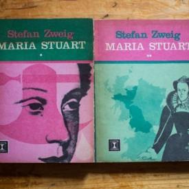 Stefan Zweig - Maria Stuart (2 vol.)