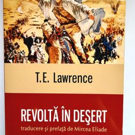T. E. Lawrence - Revolta in desert
